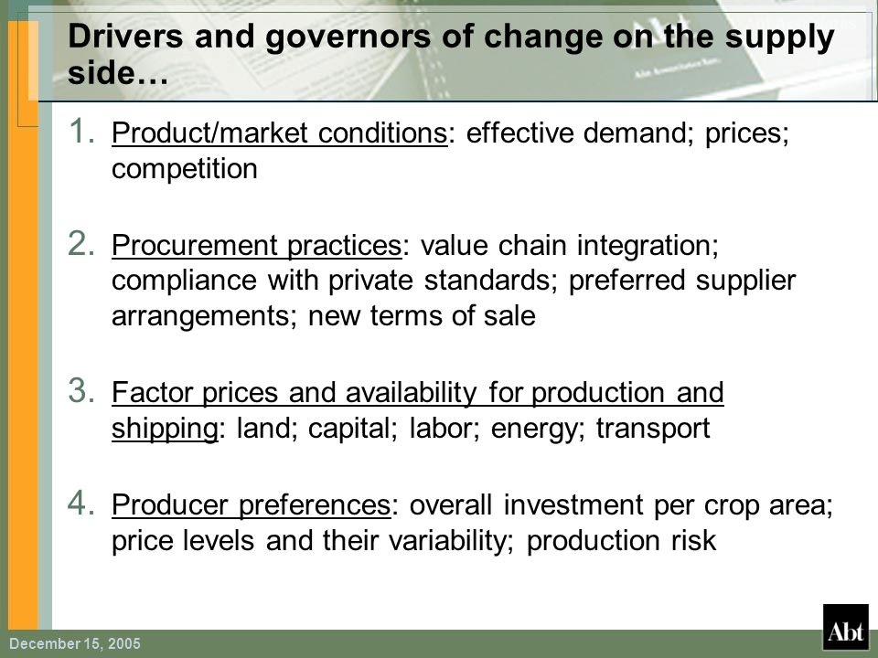 Drivers and governors of change on the supply side…