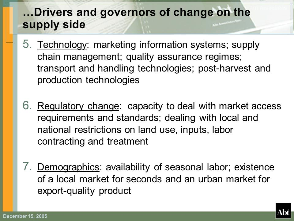 …Drivers and governors of change on the supply side