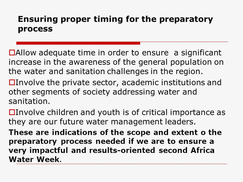 Ensuring proper timing for the preparatory process