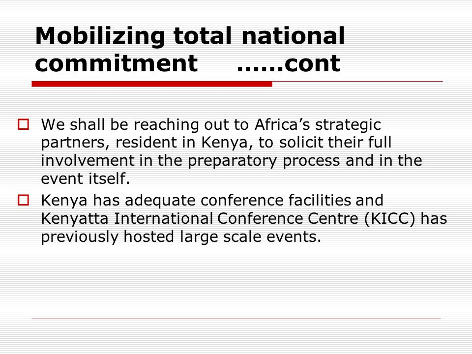 Mobilizing total national commitment ……cont