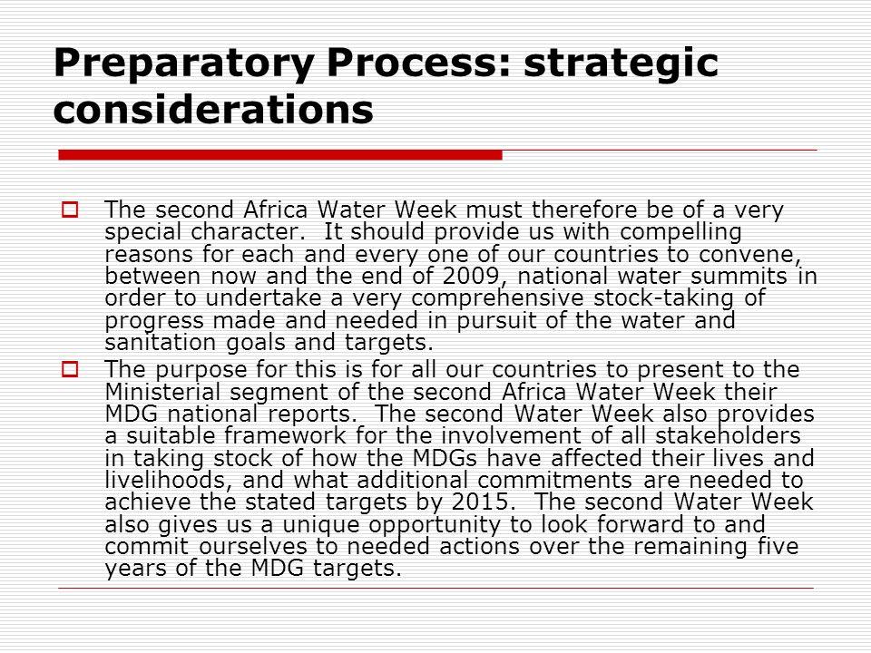 Preparatory Process: strategic considerations