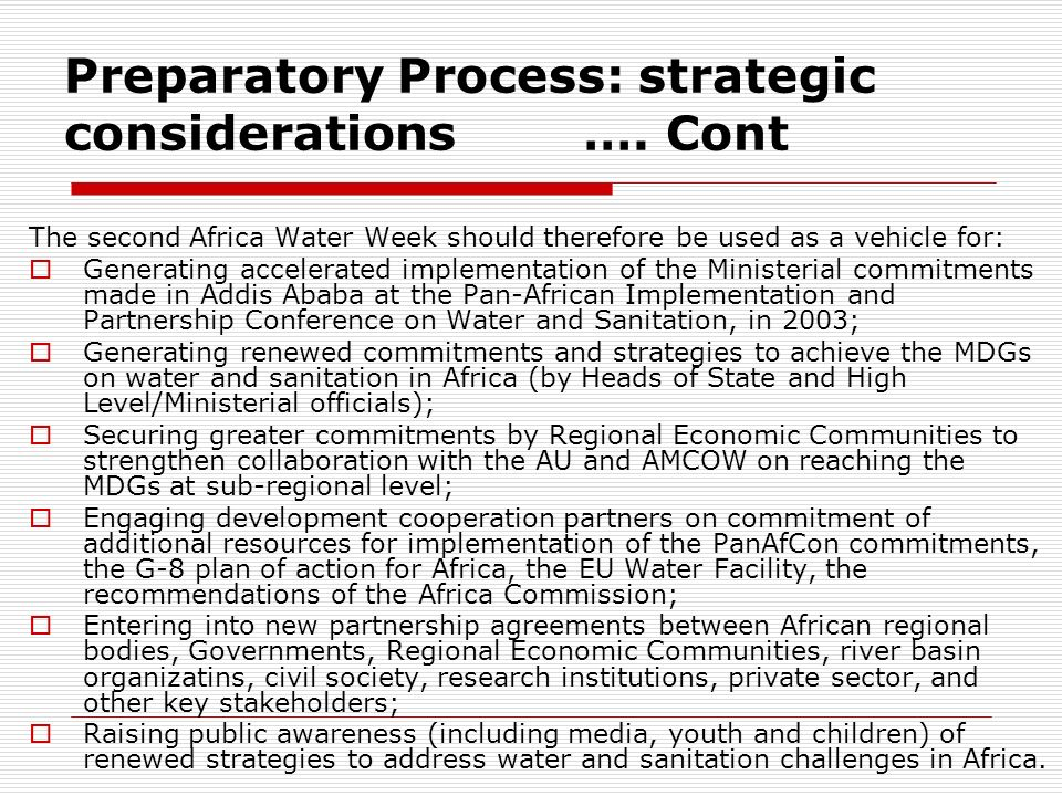 Preparatory Process: strategic considerations …. Cont