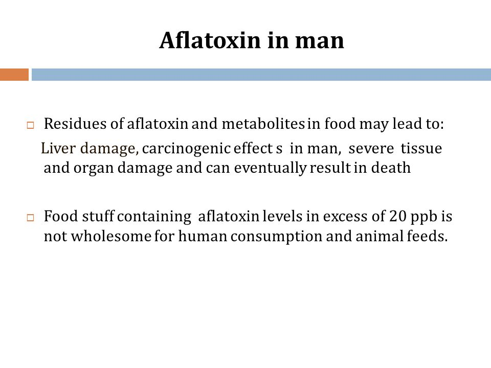 Aflatoxin in man Residues of aflatoxin and metabolites in food may lead to:
