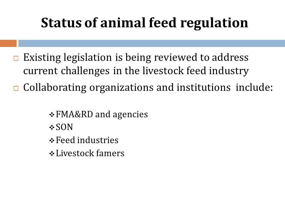 Status of animal feed regulation