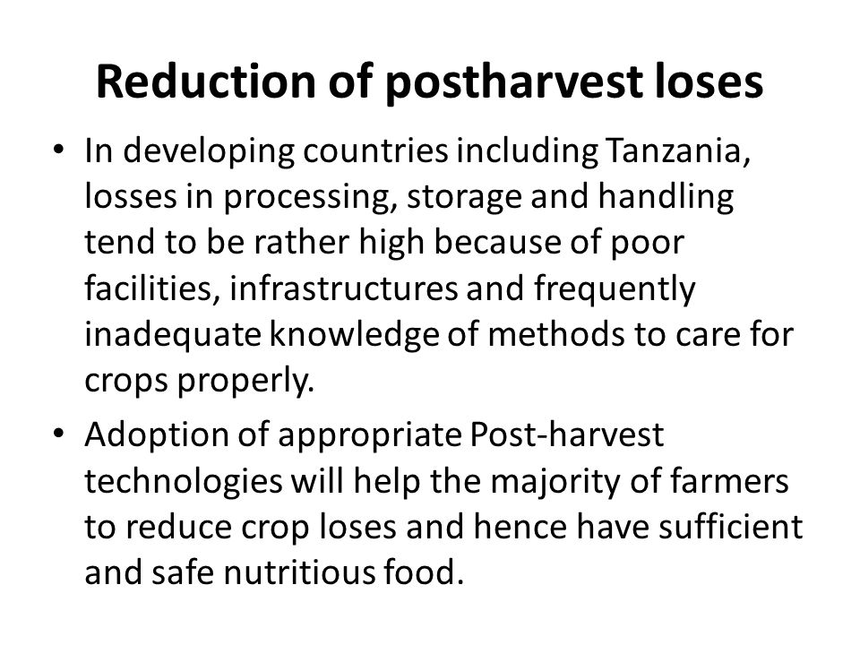 Reduction of postharvest loses