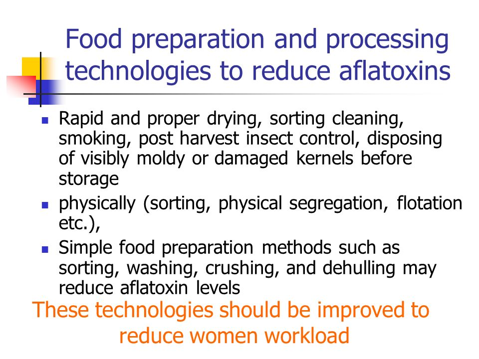 Food preparation and processing technologies to reduce aflatoxins