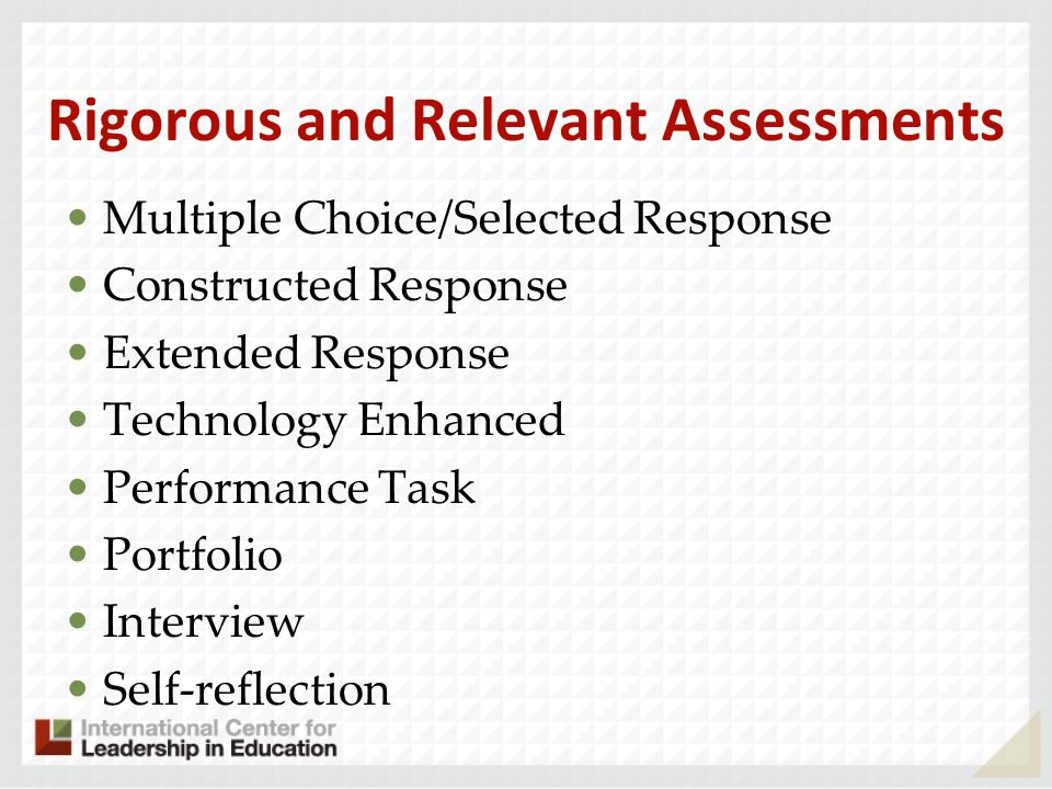 Rigorous and Relevant Assessments