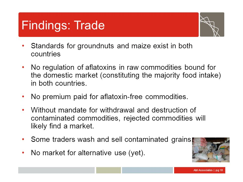 Findings: Trade Standards for groundnuts and maize exist in both countries.