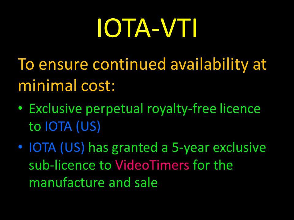 IOTA-VTI To ensure continued availability at minimal cost: