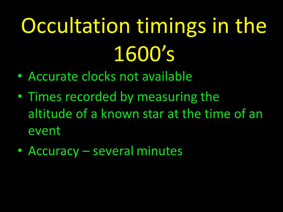 Occultation timings in the 1600's