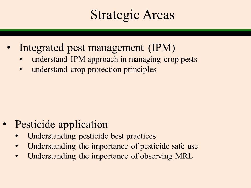 Strategic Areas Integrated pest management (IPM) Pesticide application