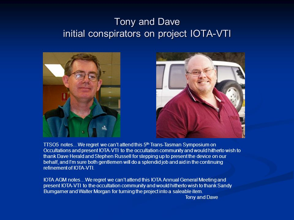 Tony and Dave initial conspirators on project IOTA-VTI