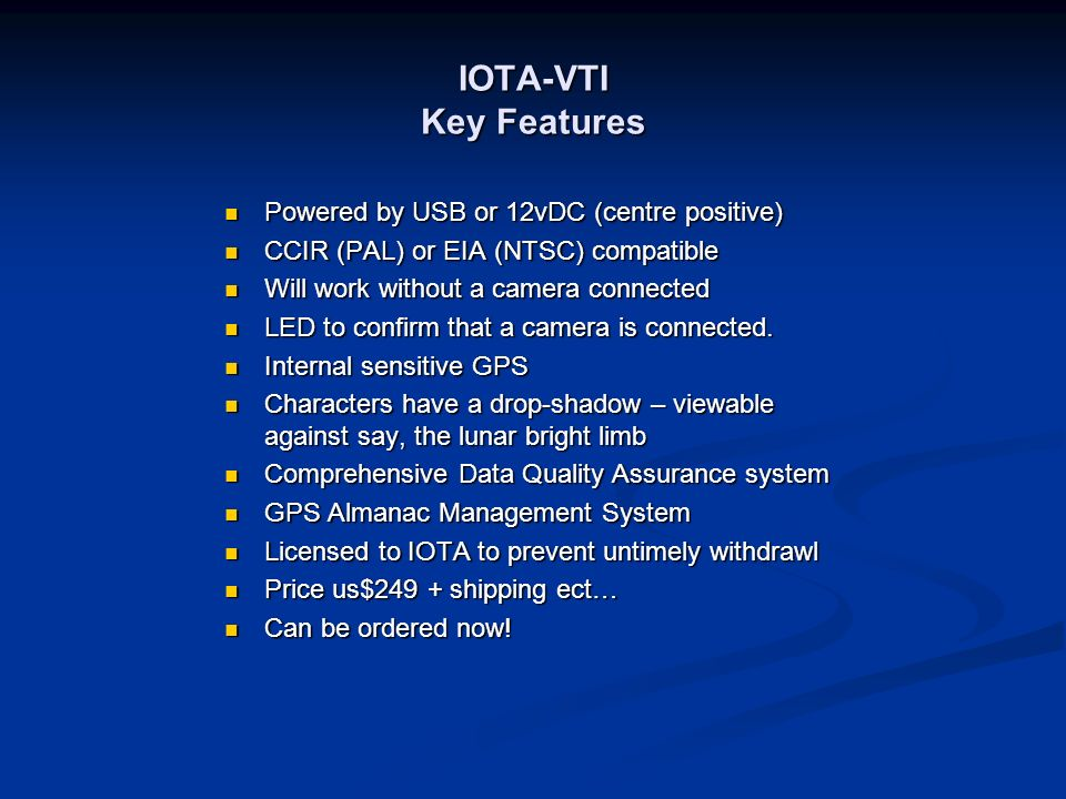 IOTA-VTI Key Features Powered by USB or 12vDC (centre positive)
