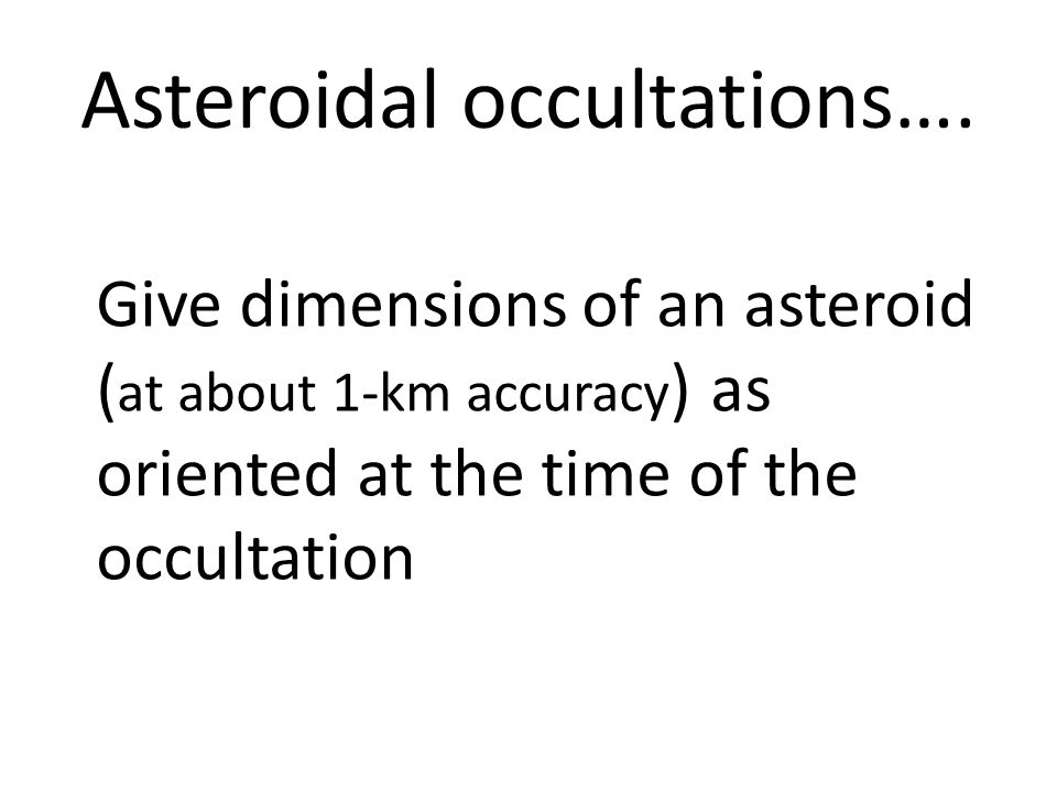 Asteroidal occultations….
