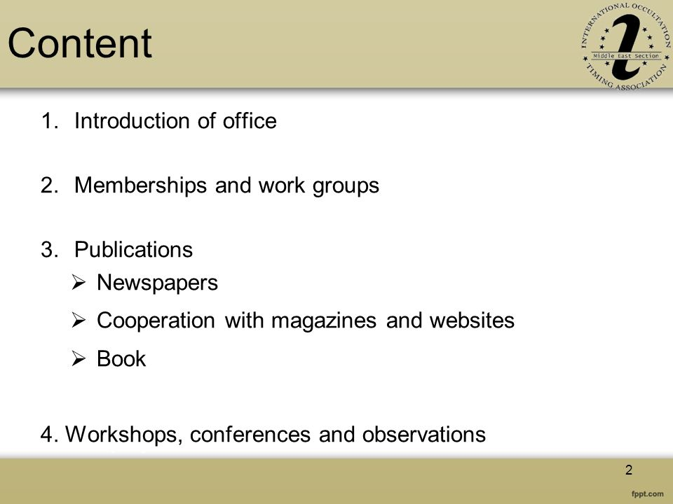 Content Introduction of office Memberships and work groups