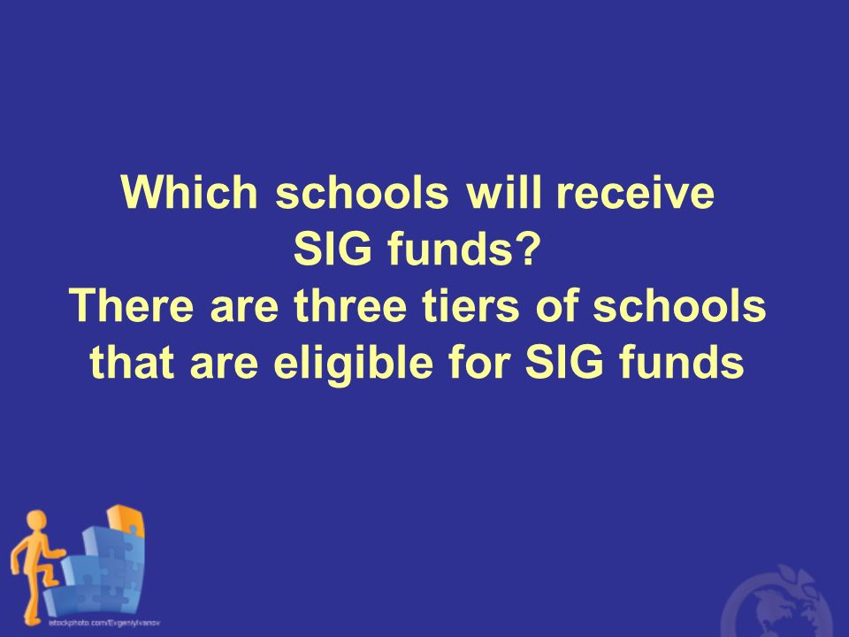 Which schools will receive SIG funds