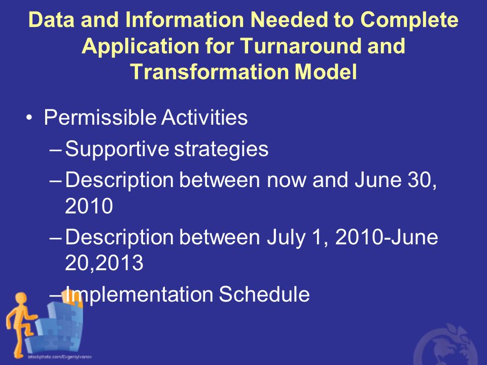Data and Information Needed to Complete Application for Turnaround and Transformation Model