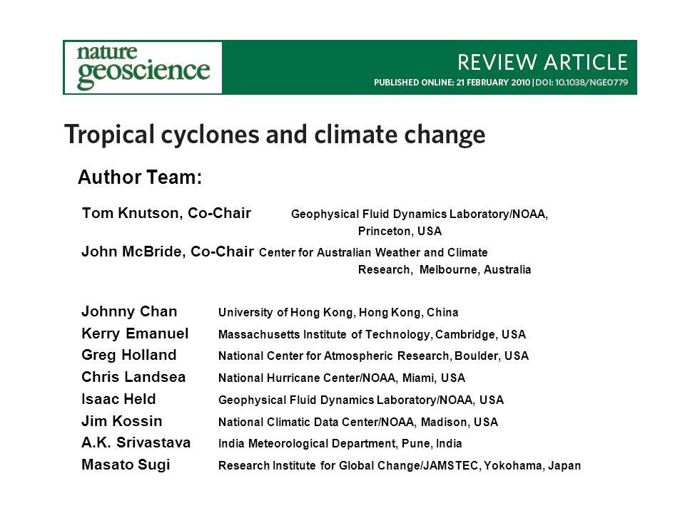 Author Team: Tom Knutson, Co-Chair Geophysical Fluid Dynamics Laboratory/NOAA, Princeton, USA.