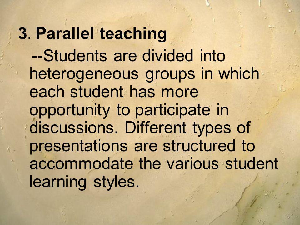 3. Parallel teaching