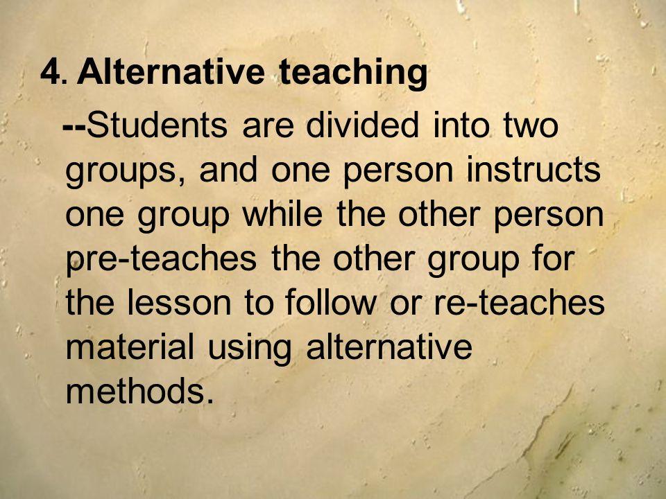 4. Alternative teaching