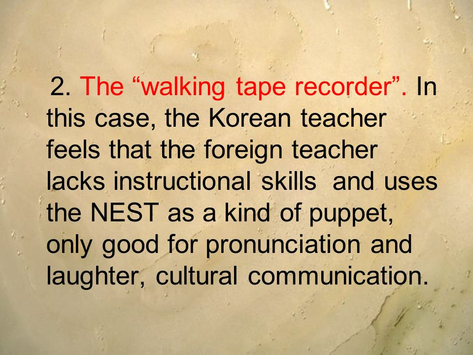 2. The walking tape recorder