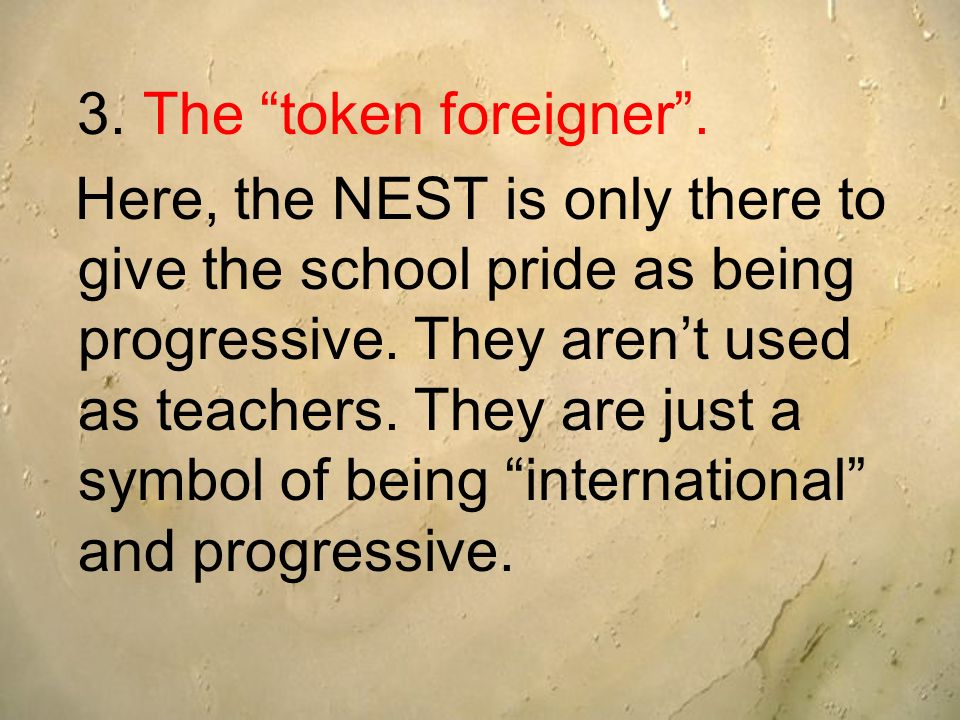 3. The token foreigner .