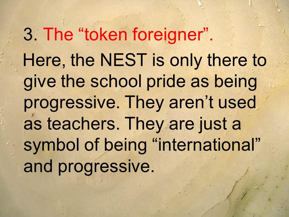 3. The token foreigner .
