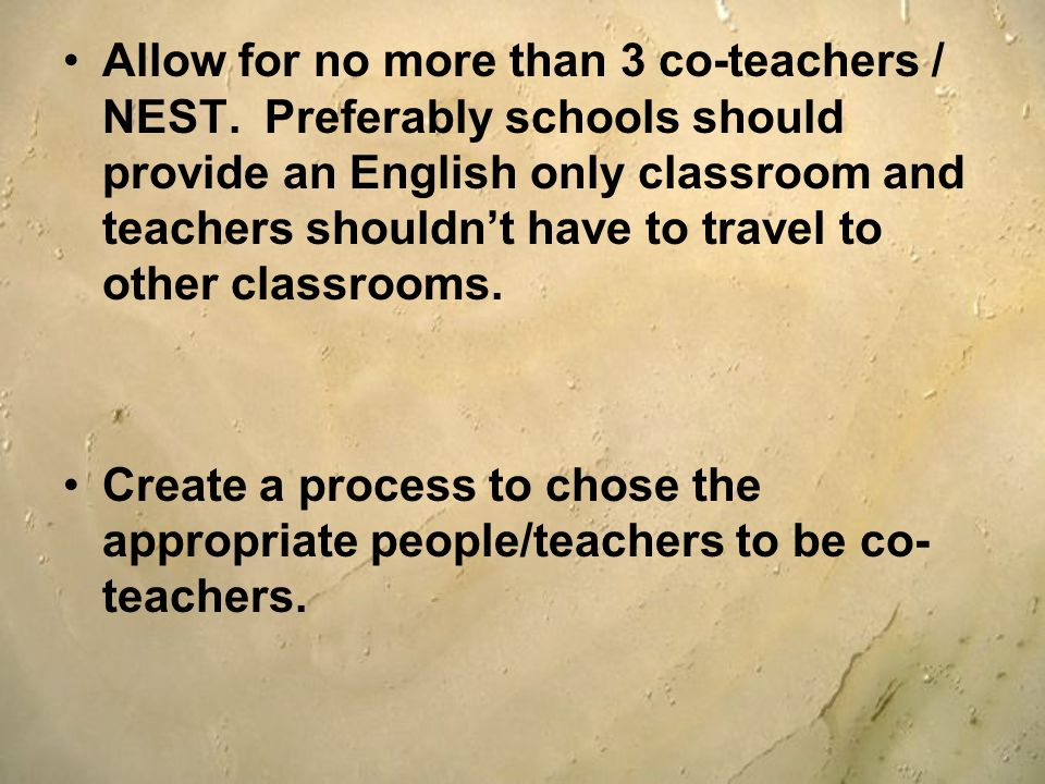 Allow for no more than 3 co-teachers / NEST