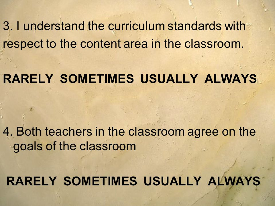 3. I understand the curriculum standards with