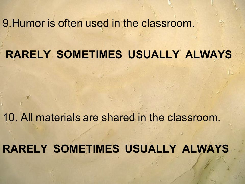 9.Humor is often used in the classroom.