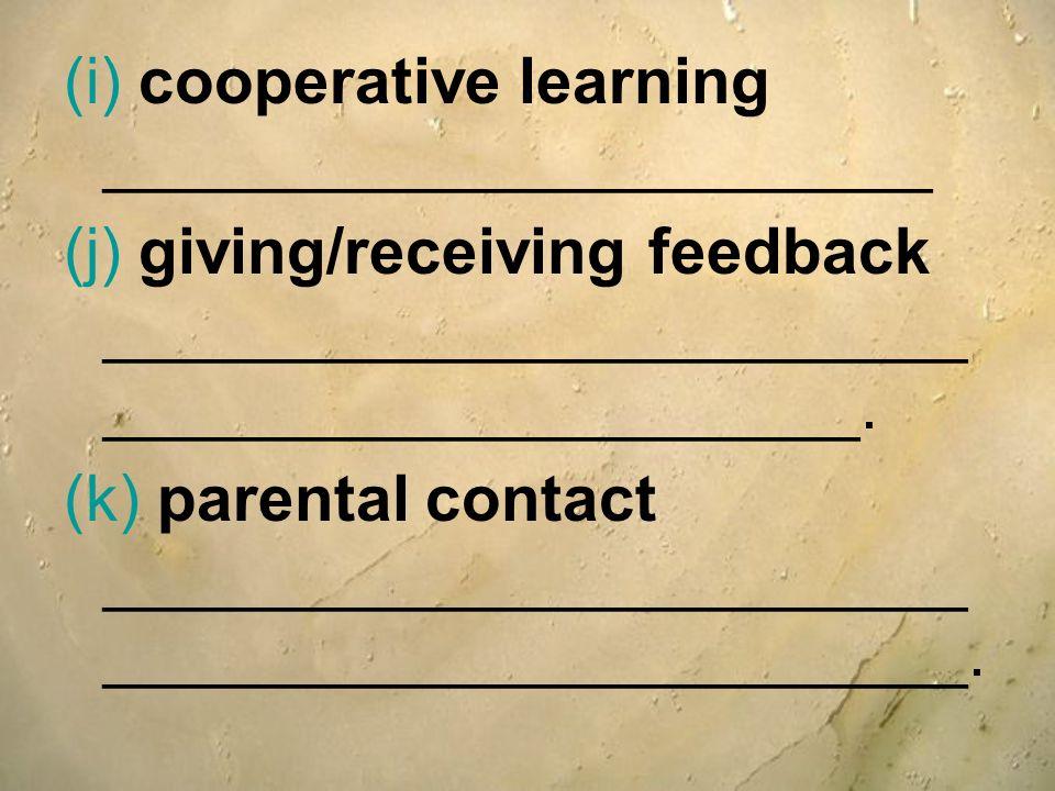 (i) cooperative learning _______________________