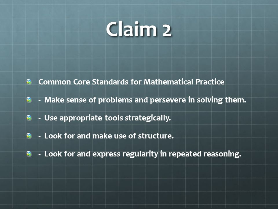 Claim 2 Common Core Standards for Mathematical Practice