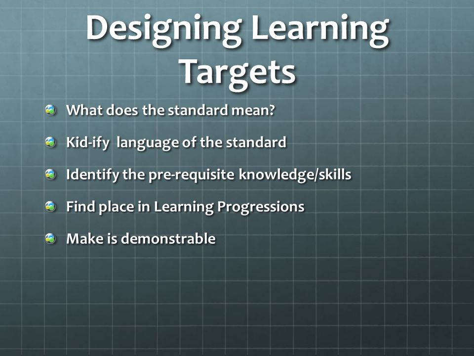 Designing Learning Targets