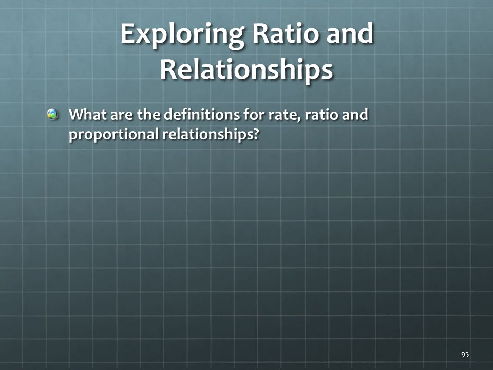 Exploring Ratio and Relationships