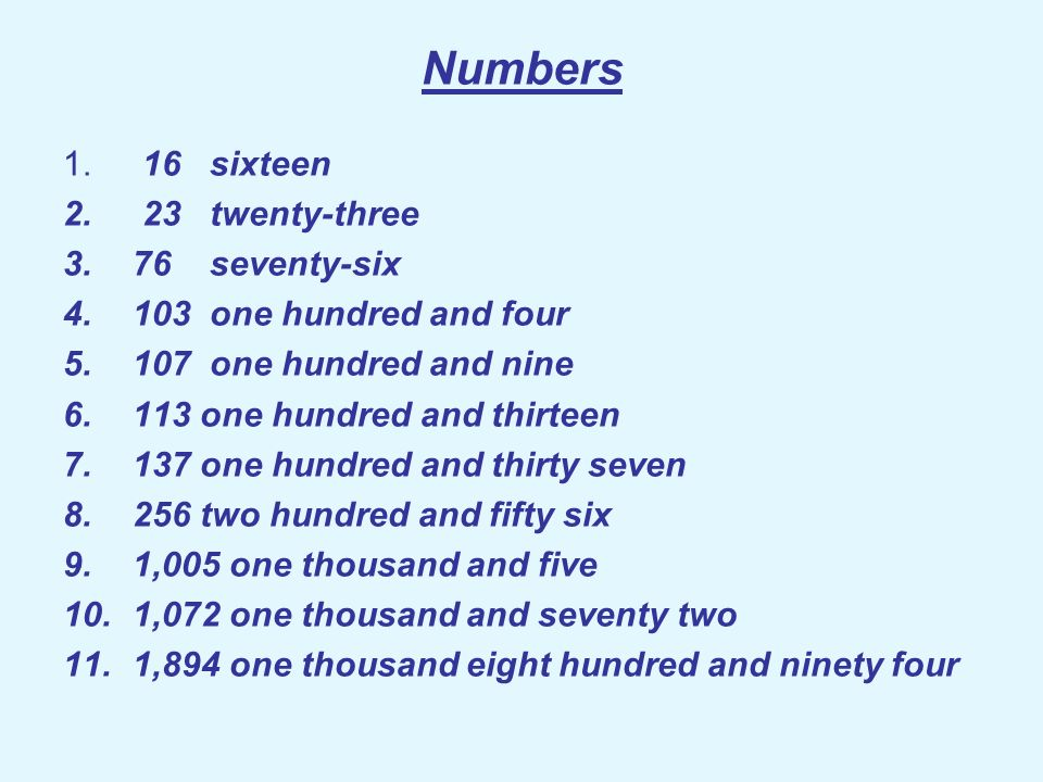 Numbers 16 sixteen 23 twenty-three 76 seventy-six
