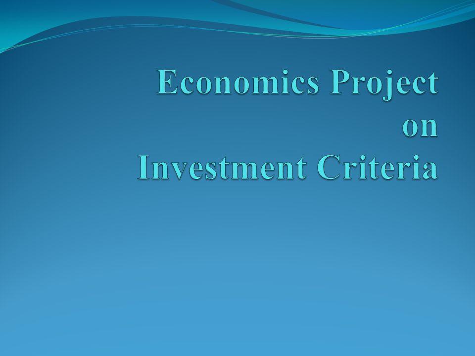 Economics Project on Investment Criteria