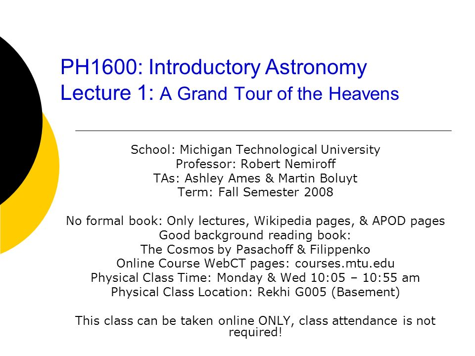 PH1600: Introductory Astronomy Lecture 1: A Grand Tour of the Heavens