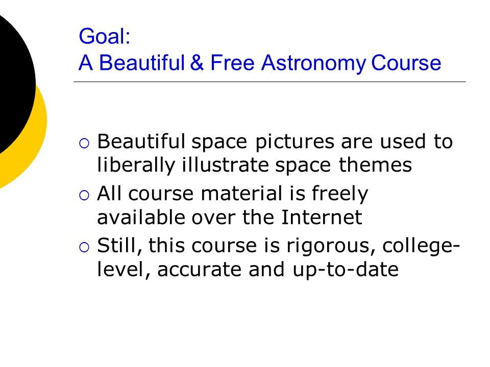 Goal: A Beautiful & Free Astronomy Course