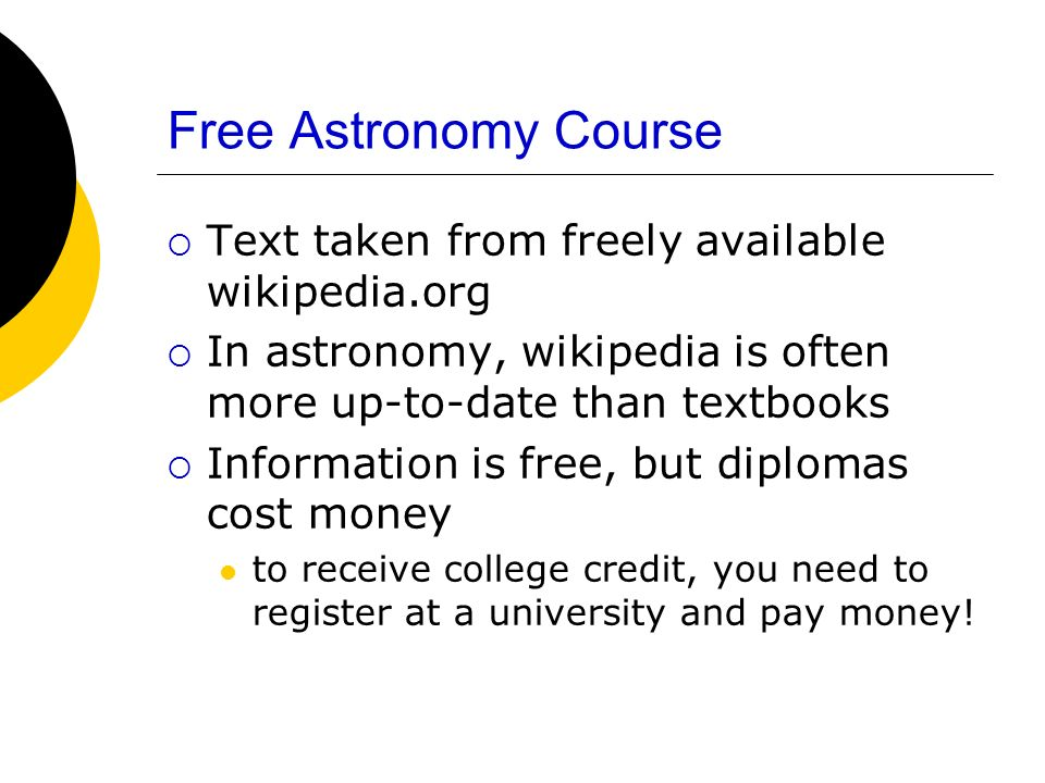 Free Astronomy Course Text taken from freely available wikipedia.org