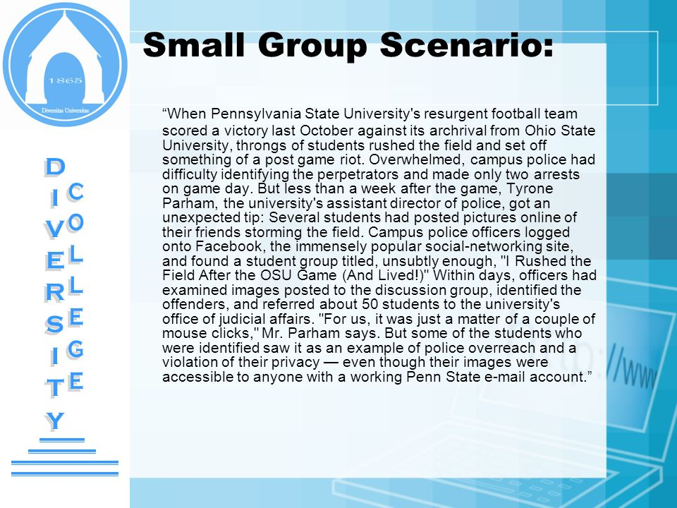 Small Group Scenario: DIVERSITY DIVERSITY COLLEGE COLLEGE