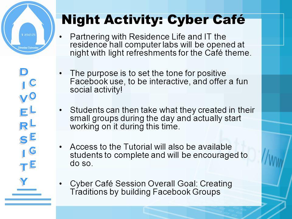 Night Activity: Cyber Café