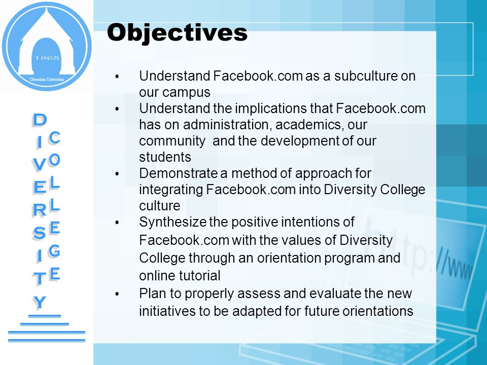 Objectives DIVERSITY COLLEGE
