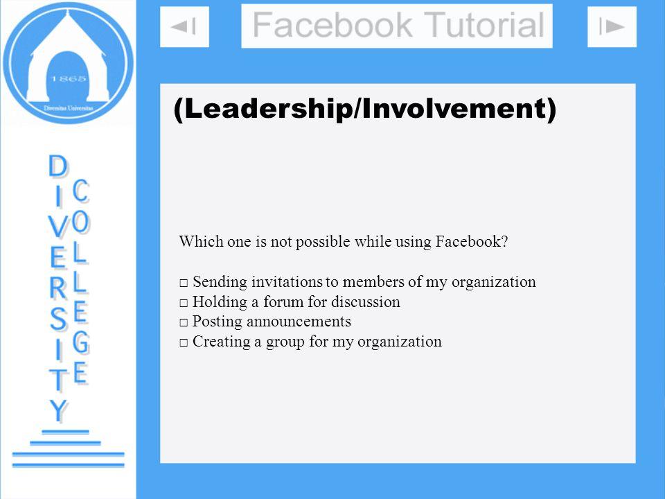 DIVERSITY COLLEGE (Leadership/Involvement)