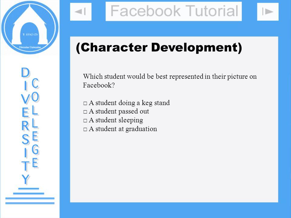 DIVERSITY COLLEGE (Character Development)