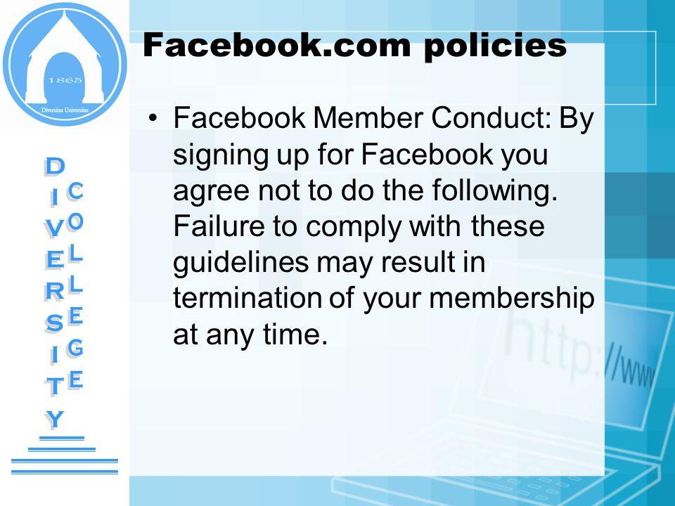 Facebook.com policies DIVERSITY DIVERSITY COLLEGE COLLEGE