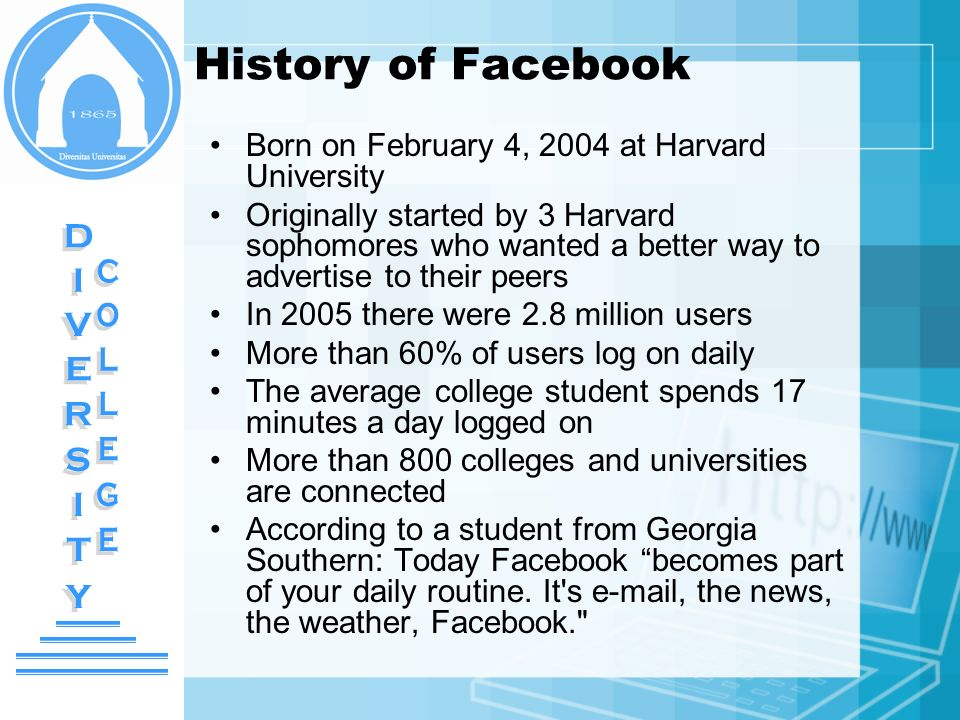 DIVERSITY DIVERSITY COLLEGE COLLEGE History of Facebook