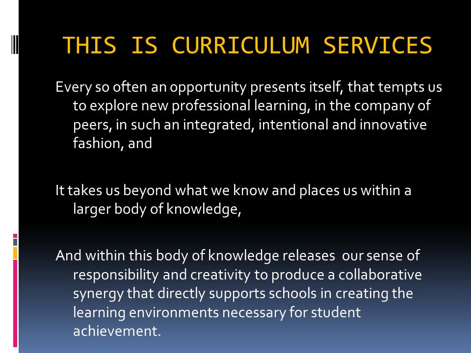 THIS IS CURRICULUM SERVICES