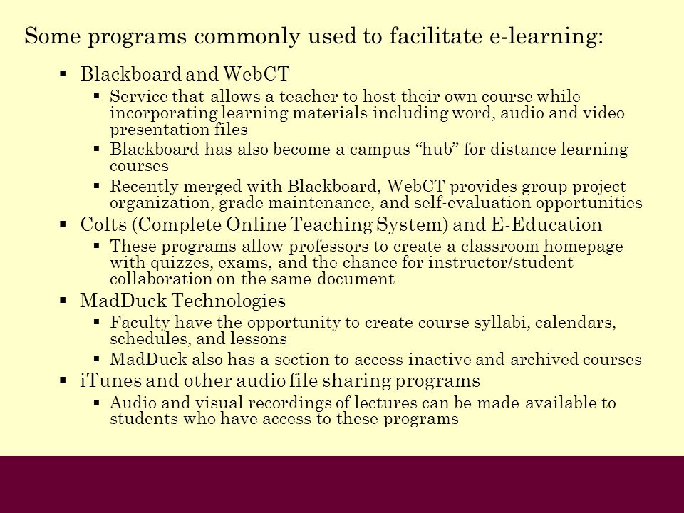 Some programs commonly used to facilitate e-learning: