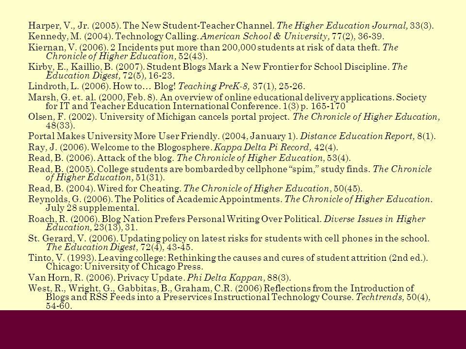 Harper, V. , Jr. (2005). The New Student-Teacher Channel