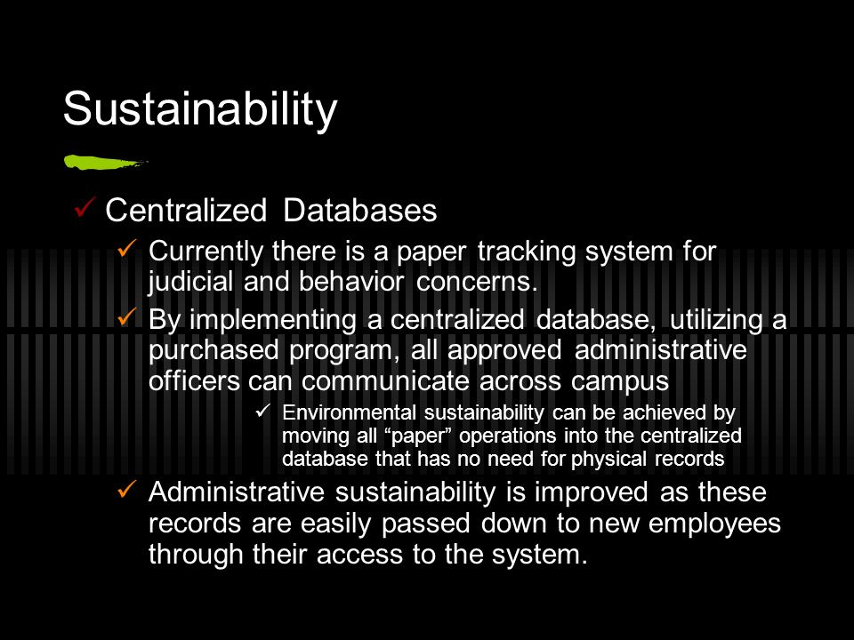 Sustainability Centralized Databases